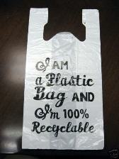 I AM a Plastic Bag AND I'm 100% Recyclable