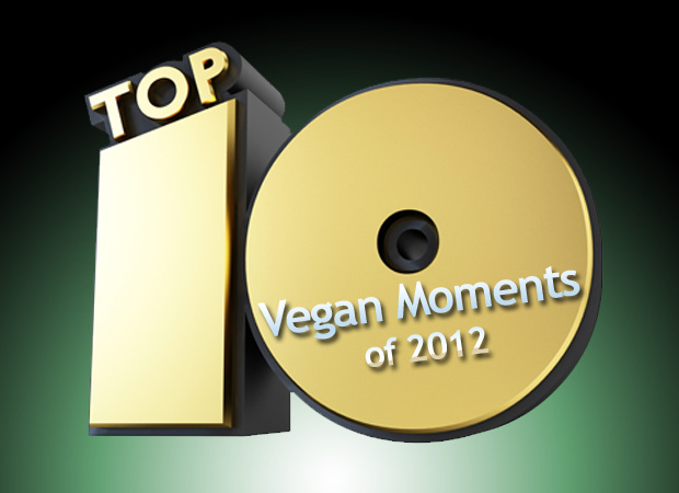 Our picks for the 10 biggest moments and trends in vegan living in 2012.