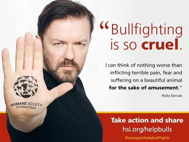 Ricky Gervais joins campaign against bullfighting.